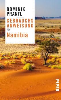 Gebrauchsanweisung für Namibia - Dominik Prantl  [Taschenbuch]