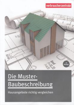Die Muster-Baubeschreibung: Hausangebote richtig vergleichen [Taschenbuch, 4. Auflage 2016]