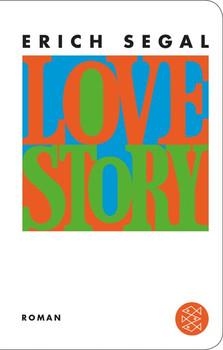 Love Story. Roman - Erich Segal  [Gebundene Ausgabe]