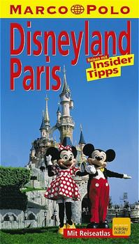 Marco Polo Reiseführer Disneyland Paris - Odile Perrard