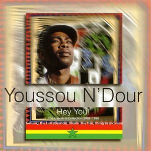 Youssou N'Dour - Hey You!