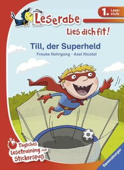 Till, der Superheld. Tägliches Lesetraining mit Stickerspaß - Frauke Nahrgang  [Gebundene Ausgabe]