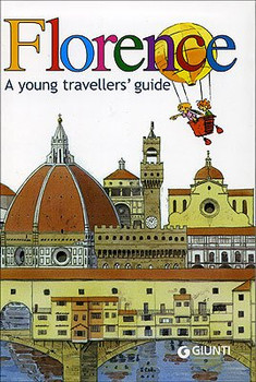 Florence. A young travellers' guide