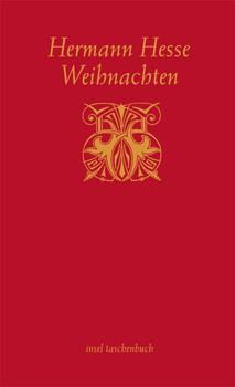 Hermann Hesse Weihnachten.Weihnachten Betrachtungen Und Gedichte Zur Winter Und Weihnachtszeit Insel Taschenbuch Hermann Hesse