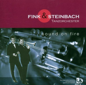Fink & Steinbach Tanzorchester - sound on fire