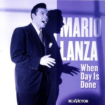 Mario Lanza - When Day Is Done