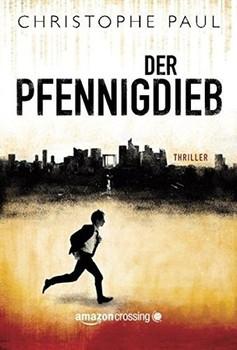 Der Pfennigdieb - Christophe Paul  [Taschenbuch]