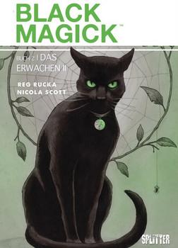 Black Magick. Band 2. Das Erwachen II - Greg Rucka  [Gebundene Ausgabe]