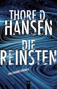 Die Reinsten - Thore D. Hansen  [Gebundene Ausgabe]