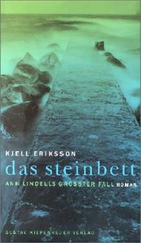 Das Steinbett. Ann Lindells größter Fall - Kjell Eriksson