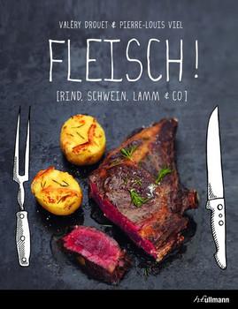 Fleisch! - Valéry Drouet  [Gebundene Ausgabe]