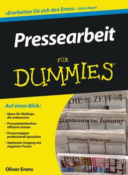 Pressearbeit für Dummies (Fur Dummies) - Oliver Erens