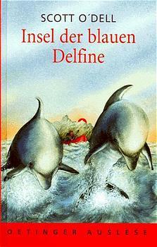Insel der blauen Delfine ( Delphine) - Scott O'Dell