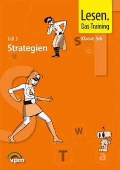 Lesen. Das Training - Neubearbeitung / Fertigkeiten - Geläufigkeit - Strategien: Schülermappe Klasse 5/6 - Bertschi-Kaufmann, Andrea