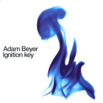 Adam Beyer - Ignition Key