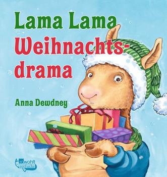 Lama Lama Weihnachtsdrama - Anna Dewdney  [Gebundene Ausgabe]