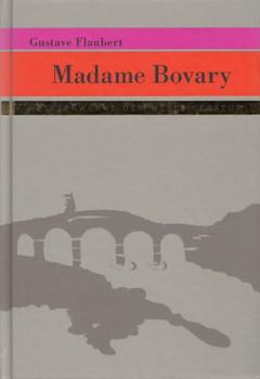 Meisterwerke der Weltliteratur: Madame Bovary - Gustave Flaubert [Gebundene Ausgabe]