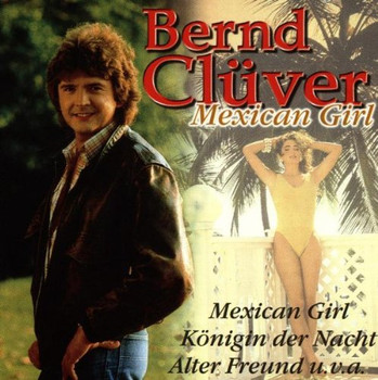Bernd Clüver - Mexican Girl