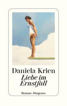 Die Liebe im Ernstfall - Daniela Krien  [Gebundene Ausgabe]