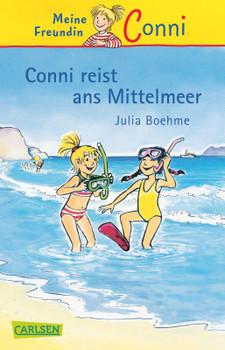 Conni reist ans Mittelmeer - Boehme, Julia