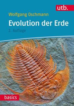 Evolution der Erde. Geschichte des Lebens und der Erde - Wolfgang Oschmann  [Taschenbuch]