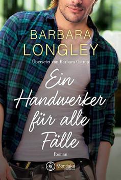 Ein Handwerker für alle Fälle - Barbara Longley  [Taschenbuch]