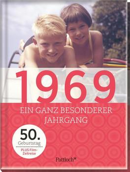 1969. Ein ganz besonderer Jahrgang - 50. Geburtstag [Gebundene Ausgabe]