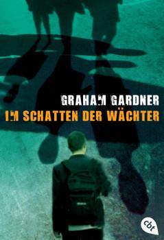 Im Schatten der Wächter - Graham Gardner