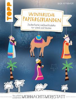 Winterliche Papiergirlanden (kreativ.kompakt). Zauberhafte Weihnachtsdeko für Wand und Fenster - Anja Ritterhoff  [Taschenbuch]