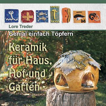 Genial Einfach Töpfern Keramik Für Haus Hof Und Garten Lore