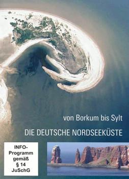 Die deutsche Nordseeküste - Von Borkum bis Sylt