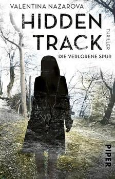 Hidden Track – Die verlorene Spur. Thriller - Valentina Nazarova  [Taschenbuch]