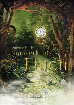 Nimmerlands Fluch - Salome Fuchs  [Taschenbuch]