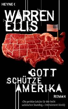 Gott schütze Amerika: Roman - Warren Ellis