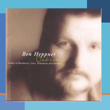 Ben Heppner - Dedication