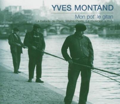Yves Montand - Mon Pot'le Gitan