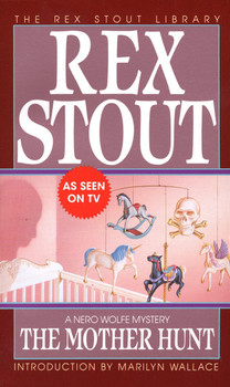 The Mother Hunt - Rex Stout [Paperback]