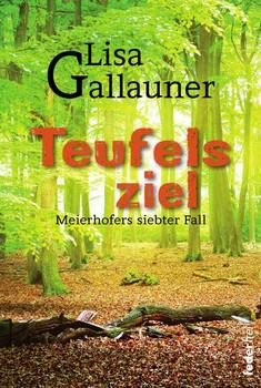 Teufelsziel - Lisa Gallauner  [Taschenbuch]