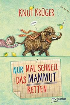 Nur mal schnell das Mammut retten - Knut Krüger [Gebundene Ausgabe]