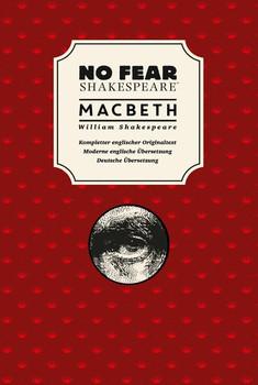 No Fear Shakespeare: Macbeth. Englisch-Deutsch - William Shakespeare [Gebundene Ausgabe]