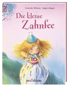Kleiner Bilderbuchschatz - Die kleine Zahnfee: Softcover - Wilhelmi, Friederike