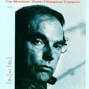 Van Morrison - Poetic champions compose (1987) [US-Import]