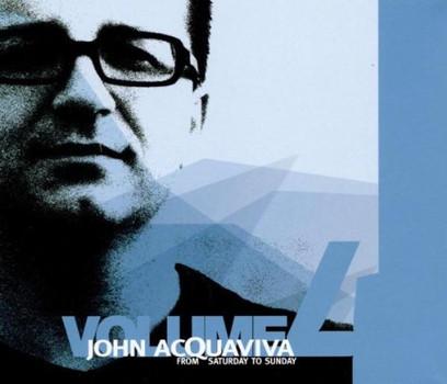 Various - John Acquaviva Pres.from Satur