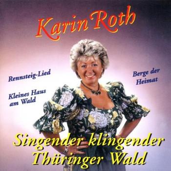 Karin Roth - Singender,Klingender Thüringe
