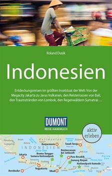 DuMont Reise-Handbuch Reiseführer Indonesien. mit Extra-Reisekarte - Roland Dusik  [Taschenbuch]