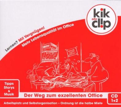 Christa Waltenberger - kik-ohrclip / Der Weg Zum Exzellenten Office / CD 1-Entrümpeln mit Methode / CD 2-Der strukturierte Arbeitsplatz