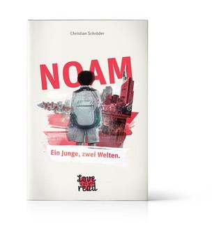 NOAM - Ein Junge, zwei Welten. - Christian Schröder  [Gebundene Ausgabe]