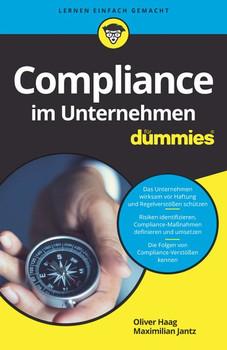 Compliance im Unternehmen für Dummies - Oliver Haag  [Taschenbuch]