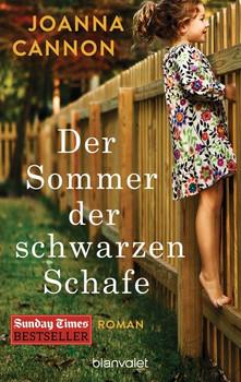 Der Sommer der schwarzen Schafe. Roman - Joanna Cannon  [Taschenbuch]