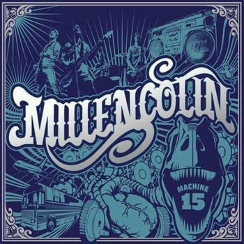 Millencolin - Machine 15 (Deluxe)